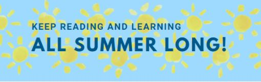 Keep Reading and Learning All Summer Long